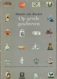 Op gevels geschreven; Maurits van Rooijen.