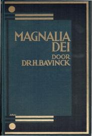 Bavinck, Dr H. - Magnalia Dei