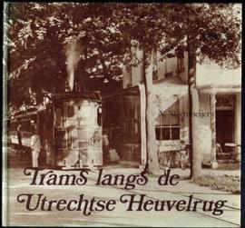 Steenmeijer, A. - Trams langs de Utrechtse Heuvelrug