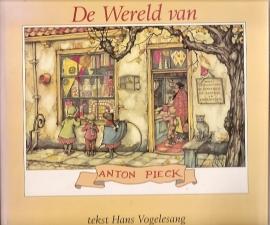 Vogelesang, Hans - De wereld van Anton Pieck