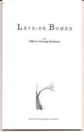 Winsemius, P (inleider) - Leve(n) de Bomen, door vijf en twintig dichters