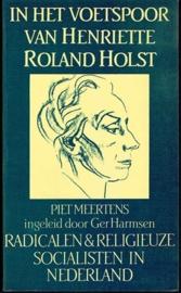 Meertens, P. - In het voetspoor van Henriëtte Roland Holst