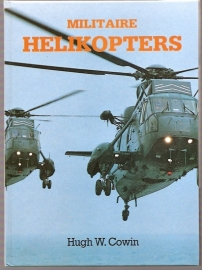 Cowin, Hugh W - 	Militaire helikopters