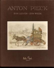 Anton Pieck, zijn leven, zijn werk;  Vogelesang, H en Eysselsteijn, B van