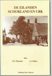 De eilanden Schokland en Urk - H.J. Moerman en A.J. Reijers