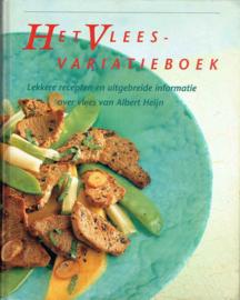 Het Vlees- variatieboek; redactie Anneke Ammerlaan