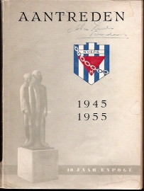 Bakker, W e.a. - Aantreden. 10 jaar expogé 1945-1955.