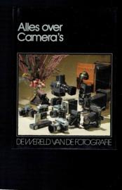 Alles over camera's; de wereld van de fotografie. Lecturama