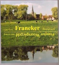 Franeker Weerspiegeld; Groen, G  e.a.