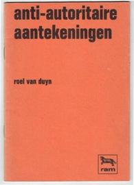 Roel van Duyn - Anti-autoritaire aantekeningen