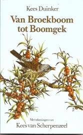 Duinker, Kees - Van Broekboom tot Boomgek