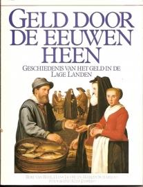 Beek, B. van, e.a. - Geld door de eeuwen heen.