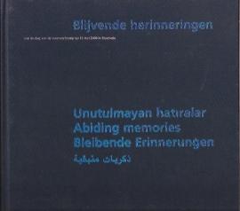 Ploeg, P.G van der  e.a - Blijvende herinneringen aan de vuurwerkramp in Enschede