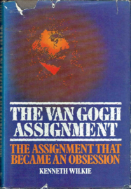 The van Gogh Assignment; Kenneth Wilkie