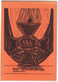 Bruijn, drs. P.J.M. de  -  Het officierskruis, voor lotsverbetering en ter aanmoediging ingesteld in 1844