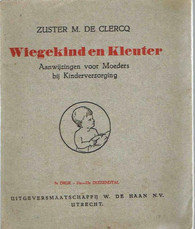 Wiegekind en Kleuter; Zuster M. de Clercq.