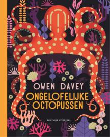Ongelofelijke Octopussen - Owen Davey - Fontaine Uitgevers