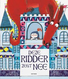 Deze Ridder zegt Nee - Lucy Rowland - Gottmer