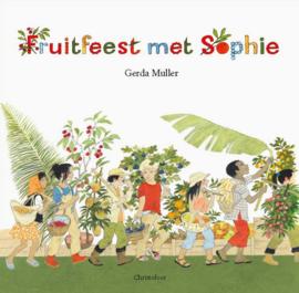 Fruitfeest met Sophie - Gerda Muller