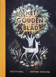 Het gouden blad - Kirsten Hall - Matthew Forsythe