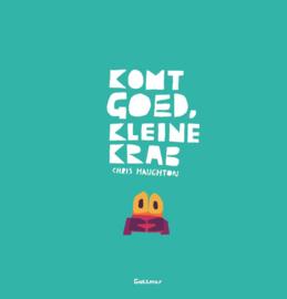 Komt goed, kleine krab - Chris Haughton - Gottmer