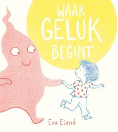 Waar geluk begint - Eva Eland - Leopold