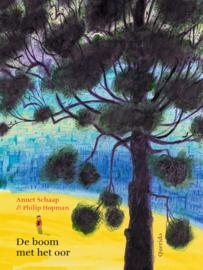 De boom met het oor - Annet Schaap - Querido