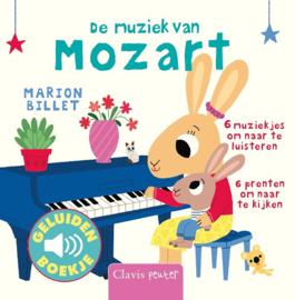 De muziek van Mozart - Geluidenboekje - Clavis