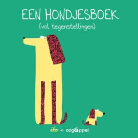 Een hondjesboek 'Tegenstellingen' - Elo - Oogappel