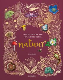 Het dikke boek van onze bijzondere natuur, Ben Hoare, Lannoo