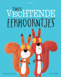 Twee vechtende eekhoorntjes - Rachel Bright - Gottmer