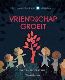 Vriendschap groeit - Britta Teckentrup - Veltman