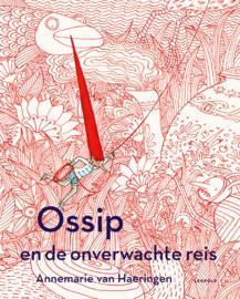 Ossip en de onverwachte reis - Annemarie van Haeringen