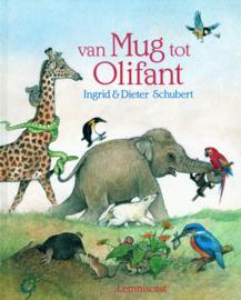Van mug tot olifant - Ingrid en Dieter Schubert - Lemniscaat