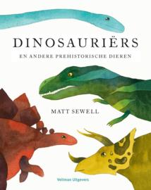Dinosauriërs en andere prehistorische dieren - Matt Sewell -  Veltman