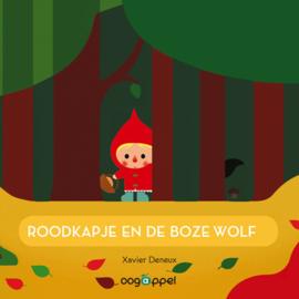 Roodkapje en de boze wolf - Xavier Deneux - Oogappel