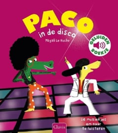 Paco in de Disco - Geluidenboekje - Clavis