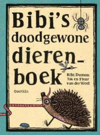 Bibi's doodgewone dierenboek - Bibi Dumon Tak - Querido