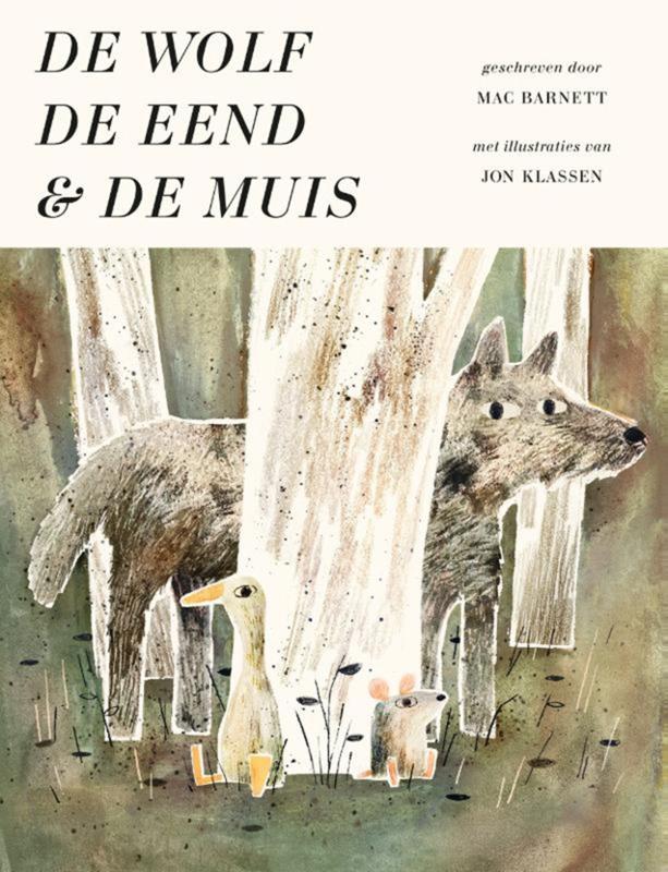 De Wolf, de eend en de muis - Mac Barnett & Jon Klassen - Gottmer