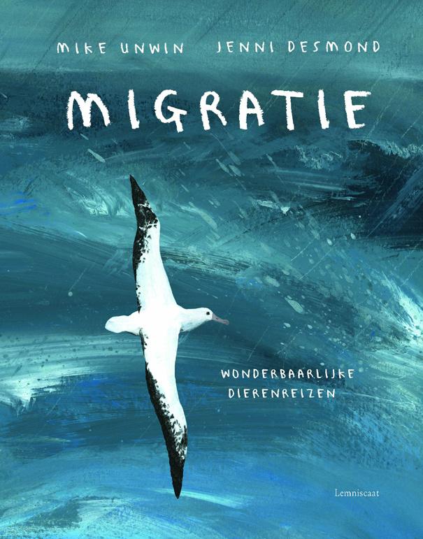 Migratie - Mike Unwin & Jenni Desmond - Lemniscaat