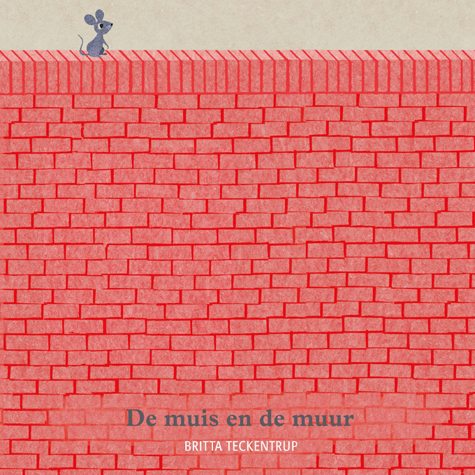 De muis en de muur - Britta Teckentrup - Gottmer
