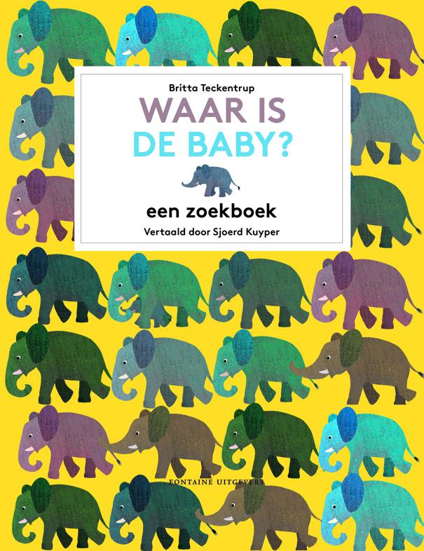 Waar is de baby? - zoekboek - Britta Teckentrup - Fontaine