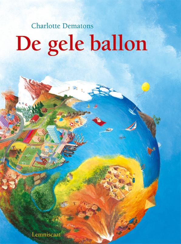 De gele ballon - Charlotte Dematons - Lemniscaat