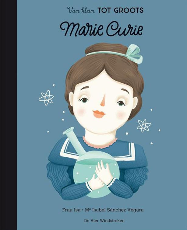 Marie Curie - Van klein tot groots - De Vier Windstreken