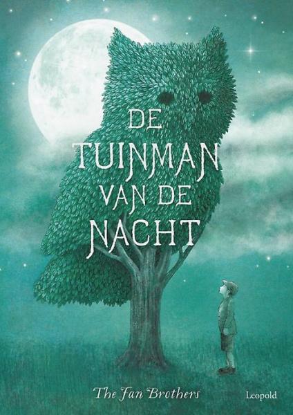 Tuinman van de nacht - The Fan Brothers - Leopold