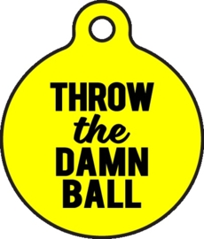 Bad Tags - Throw The Damn Ball