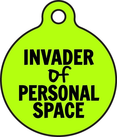 Bad Tags - Invader of Personal Space