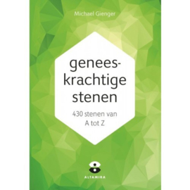 Geneeskrachtige stenen, 430 stenen van A-Z, Michael Gienger