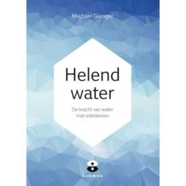 Helend water, Michael Gienger & Joachim Goebel