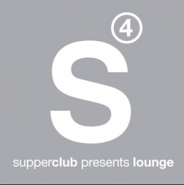 supperclub presents lounge 4